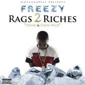 Rags 2 Riches von Freezy