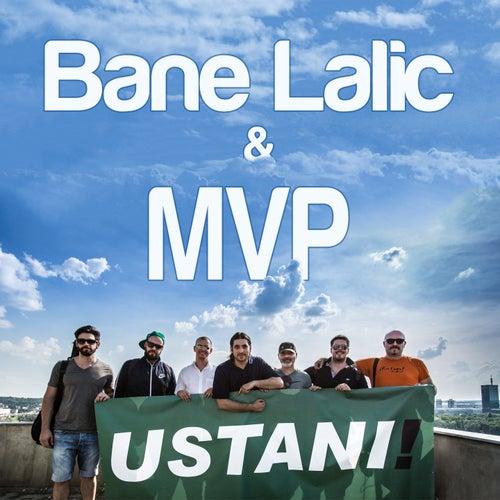 Ustani! by MVP Bane Lalić