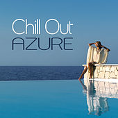 Chill Out Azure by Various Artists