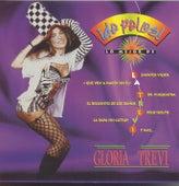 De Pelos: Lo Mejor De Gloria Trevi by Gloria Trevi