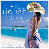 Chill House Ibiza by Various Artists