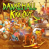 Dancehall Kick Out Raw by Various Artists