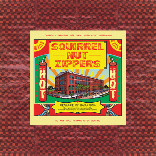 Hot by Squirrel Nut Zippers