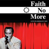 Faith No More: Live in Germany 2009 (Live) de Faith No More