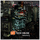 My Tech House 6 by Various Artists