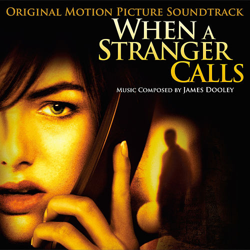 When a Stranger Calls (Original Motion Picture Soundtrack) by James Dooley
