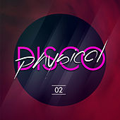 Physical Disco Volume 2 von Various Artists