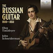 The Russian Guitar 1800-1850 by Various Artists