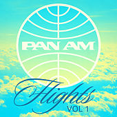 PAN AM Flights Vol.1 by Various Artists