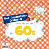Spielt Hits aus den 60s von Das Traumstern-Orchester