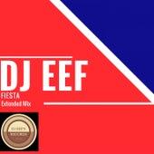 Fiesta (Extended Mix) de DJ Eef