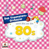 Spielt Hits aus den 80s von Das Traumstern-Orchester