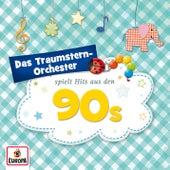 Spielt Hits aus den 90s von Das Traumstern-Orchester