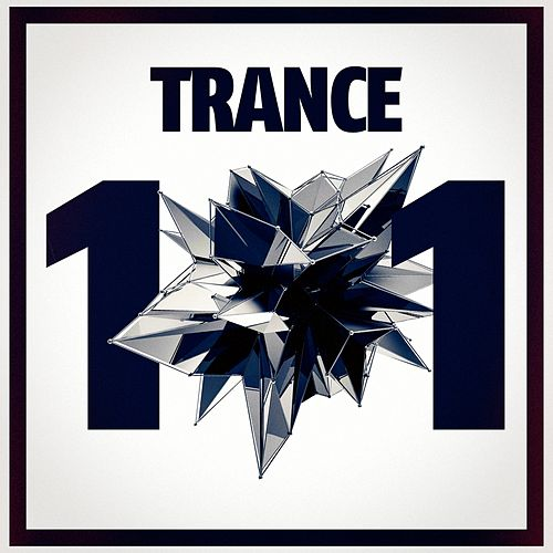 Trance Music 101 by Various Artists