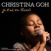 Je t'ai vu (Live) fra Christina Goh