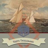 The Start von Toots Thielemans