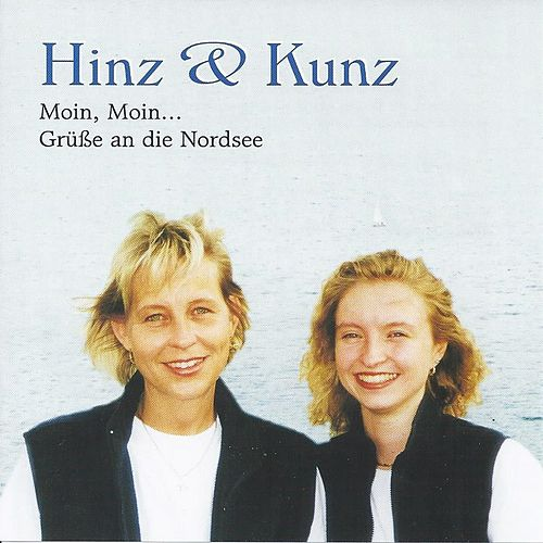 Moin, Moin... Grüße an die Nordsee by Hinz & Kunz