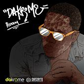 Dakrome Riddim by Various Artists