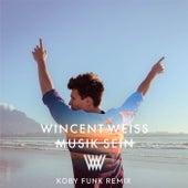 Musik sein (Koby Funk Remix) von Wincent Weiss