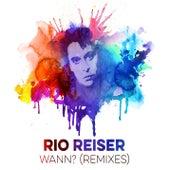 Wann? (Remixes) von Rio Reiser