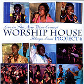Project 6 (Ikhaya Lami, Live in the New Wine Concert) by Worship House