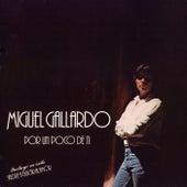 Por un poco de ti de Miguel Gallardo