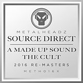 A Made Up Sound / The Cult (2016 Remasters) by Source Direct