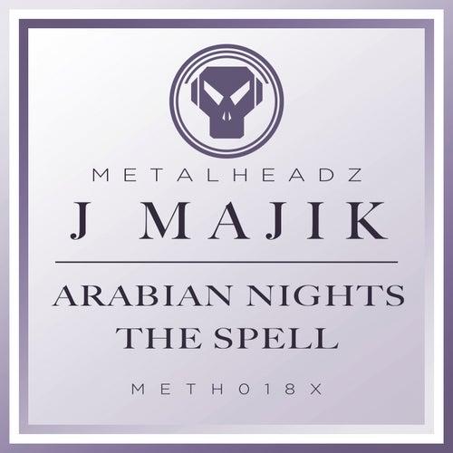 Arabian Nights / The Spell (2016 Remasters) by J Majik