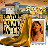 Proud Wifey - Single by Denyque