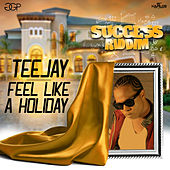Feel Like A Holiday - Single by Jay Tee