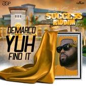 Yuh Find It - Single by Demarco