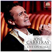Live on Stage by José Carreras