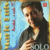 Solo by Mario Luis
