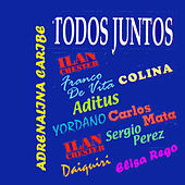 Todos Juntos von Various Artists