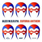 Euforia Anthem by Alex M.O.R.P.H.