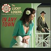 In Any Town fra The Lucky Losers