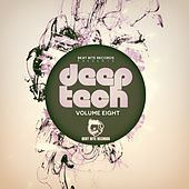 Deep Tech, Vol. Eight von Various Artists