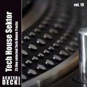 Tech House Sektor, Vol. 19 by Various Artists