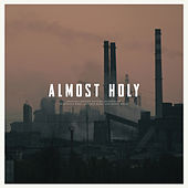 Almost Holy: Original Motion Picture Soundtrack by Various Artists