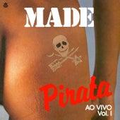Pirata, Vol. 1 (Ao Vivo) de Made In Brazil