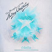 The Angels Sing Merry Christmas by Odetta