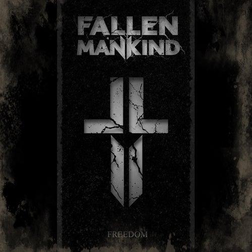 Freedom by Fallen Mankind