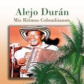 Mis Ritmos Colombianos by Alejo Durán