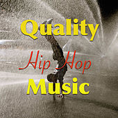 Quality Hip Hop Music by Various Artists
