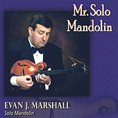 Mr. Solo Mandolin de Evan J. Marshall