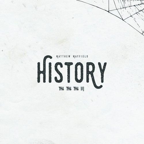 History by Matthew Mayfield