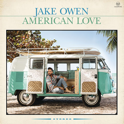 American Love von Jake Owen
