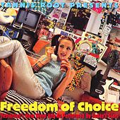 Freedom Of Choice: Yesterday's New Wave Hits As Performed By Today's Stars by Various Artists