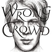 Wrong Crowd (East 1st Street Piano Tapes) de Tom Odell