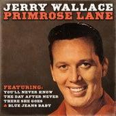 Primrose Lane by Jerry Wallace